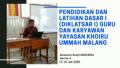Pendidikan dan Latihan Dasar I (DIKLATSAR I) Guru dan Karyawan Yayasan Khoiru Ummah Malang Hari ke-2