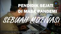 Pendidik Sejati di Masa Pandemi : Sebuah Motivasi | Video Motivasi Daring Khoiru Ummah Malang